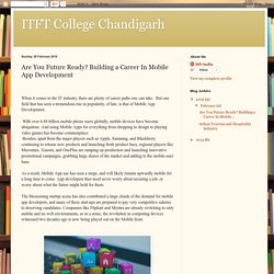 ITFT College Chandigarh: Are You Future Ready? Building a Career In Mobile App Development