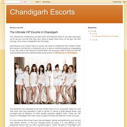 The Ultimate VIP Escorts In Chandigarh