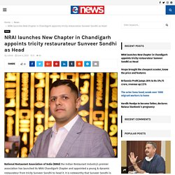 NRAI launches New Chapter in Chandigarh appoints tricity restaurateur