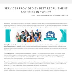 Services provided by Best Recruitment Agencies in Sydney