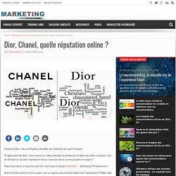 Dior, Chanel, quelle réputation online