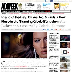 Brand of the Day: Chanel No. 5 Finds a New Muse in the Stunning Gisele Bündchen