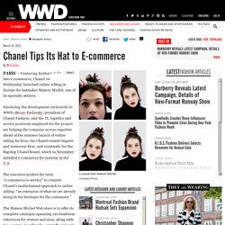 Chanel Tips Its Hat to E-commerce – WWD