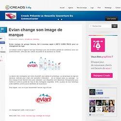 Evian change son image de marque - Actualité pub