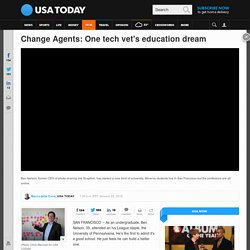 Change Agents: One tech vet's education dream