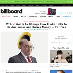 WFMU Wants to Change How Media Talks to Its Audiences and Raises Money