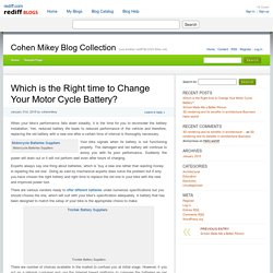 Which is the Right time to Change Your Motor Cycle Battery? » Cohen Mikey Blog Collection