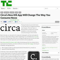 Circa's New iOS App Will Change The Way You Consume News