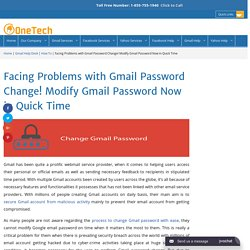 How to Change Gmail Password in Quick Time 1-855-755-1940