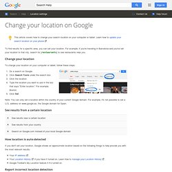 Change your location on Google - Search Help