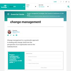 What is change management? - Definition from WhatIs.com