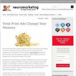 Vivid Print Ads Change Your Memory