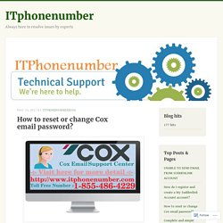 How to reset or change Cox email password? – ITphonenumber