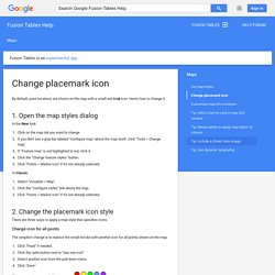Change placemark icon - Fusion Tables Help