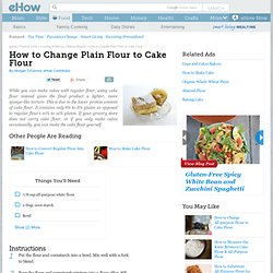 How to Change Plain Flour to Cake Flour