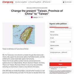 """我的家叫做台灣。Change the present """"Taiwan, Province of China"""" to """"Taiwan"""""""