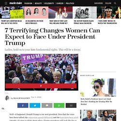 What Will Change for Women Under President Donald Trump - How the Election May Affect Women's Rights