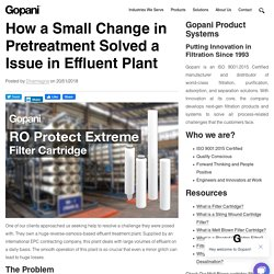 How a Small Change in Pretreatment Solved a Issue in Effluent Plant