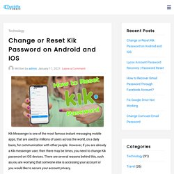 Change or Reset Kik Password on Android and IOS