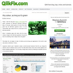 » Change the green selection color in QlikView The Qlik Fix!