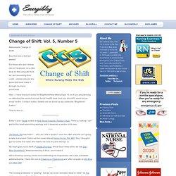 Change of Shift: Vol. 5, Number 5 // Emergiblog