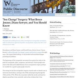 """Sex Change"" Surgery: What Bruce Jenner, Diane Sawyer, and You Should Know"