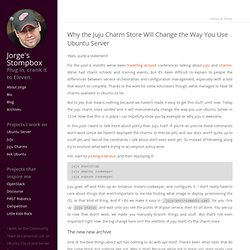 Why the juju charm store will change the way you use Ubuntu Server - Jorge's Stompbox