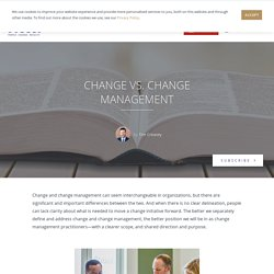 Change vs. Change Management