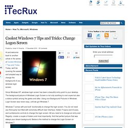 How To Change Windows 7 Logon Screen