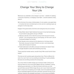 Change Your Story to Change Your Life