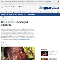 Has Kony 2012 changed anything?