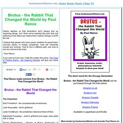 Brutus - the Rabbit That Changed the World by Paul Rance Extracts and Main Characters