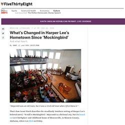 What's Changed in Harper Lee's Hometown Since 'Mockingbird'