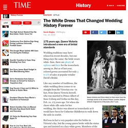 The White Dress That Changed Wedding History Forever