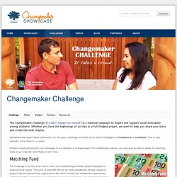 Changemaker Showcase >> An Initiative of Ashoka Canada » Changemaker Challenge