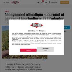 (20+) Changement climatique: pourquoi et comment l'agriculture doit s'adapter