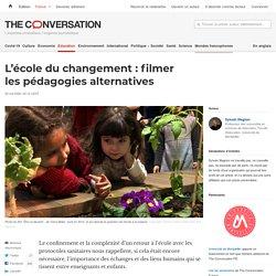 L'école duchangement: filmer lespédagogies alternatives