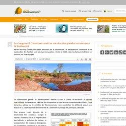 Le changement climatique constitue une des plus grandes menaces pour la biodiversité ( rapport EFFESE) - 04/01/17
