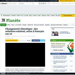 Changement climatique : des solutions existent pour 9 Français sur 10