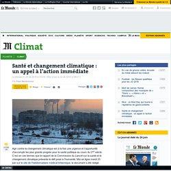 Santé et changement climatique:un appel à l'action immédiate