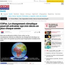 COP21. Le changement climatique pourrait entraîner 250.000 décès en plus chaque année