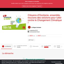 La Région Citoyenne : je participe à l'Occitanie - Citoyens d'Occitanie, ensemble, trouvons des solutions pour lutter contre le Changement Climatique ! - Ma solution pour le climat, qu'és aixó ? qu'és aquó ?