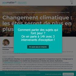 Changement climatique : les étés seront de plus en plus instables