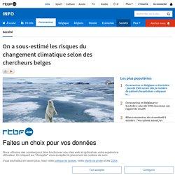 On a sous-estimé les risques du changement climatique selon des chercheurs belges
