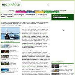 Changement climatique : comment la Bretagne sera touchée
