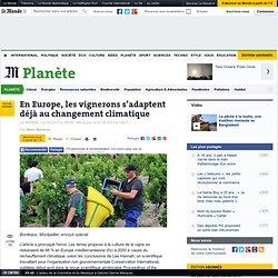 LE MONDE 02/05/13 En Europe, les vignerons s'adaptent déjà au changement climatique