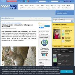 PAPERBLOG - 2013 - Changement climatique et espèces invasives