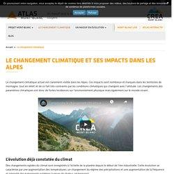 Le changement climatique et ses impacts dans les Alpes