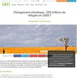 Changement climatique : 250 millions de réfugiés en 2050
