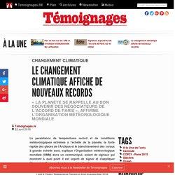 Le changement climatique affiche de nouveaux records - Changement climatique